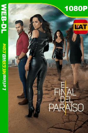 El Final del Paraíso (Serie de TV) Temporada 1 (2019) Latino HD WEB-DL 1080P - 2019