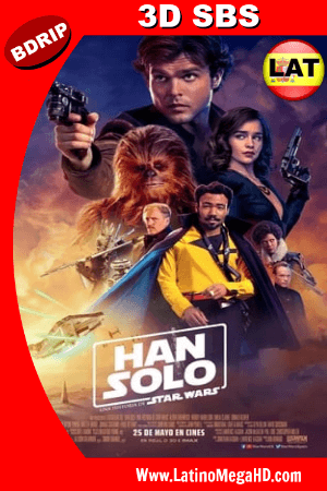 Han Solo: Una Historia de Star Wars (2018) Latino FULL 3D SBS BDRIP 1080P ()