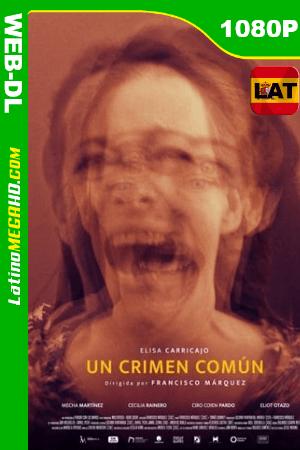 Un crimen comun (2021) Latino HD WEB-DL 1080P ()