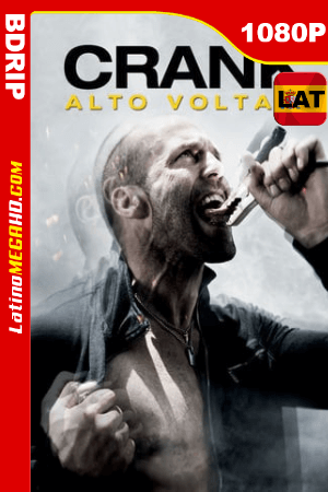 Crank: Alto voltaje (2009) Latino HD BDRIP 1080P ()