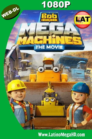Bob the Builder: Mega Machines (2017) Latino HD WEBRIP 1080P ()