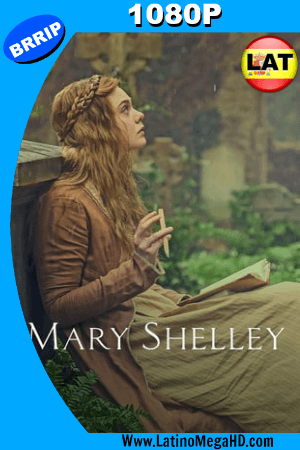 Mary Shelley (2017) Latino HD 1080P ()