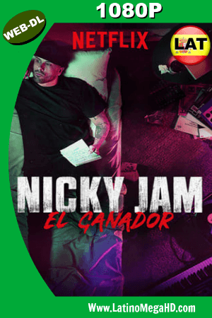 Nicky Jam: El Ganador (Serie de TV) (2018) Temporada 1 Latino HD WEB-DL 1080P ()