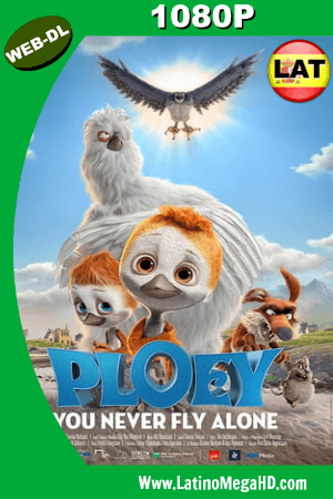 PLOEY – You Never Fly Alone (2018) Latino HD WEB-DL 1080p ()