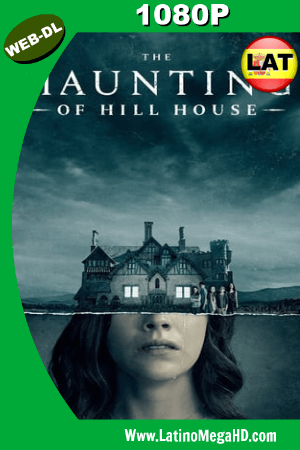 The Haunting of Hill House (TV Series) (2018) Latino HD WEB-DL 1080P ()
