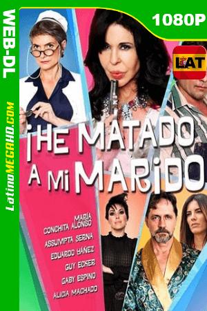 He Matado a mi Marido (2018) Latino HD WEB-DL 1080P ()
