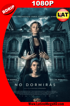 No Dormirás (2018) Latino HD BDRIP 1080P ()