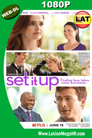 Set It Up (2018) WEB-DL 1080p Dual Latino-Ingles H