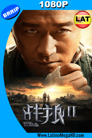 Wolf Warrior 2 (2017) Latino HD 1080P ()