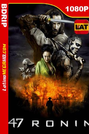 47 Ronin: La leyenda del samurai (2013) Latino HD BDRIP 1080P ()