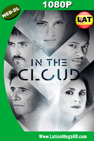In the Cloud (2018) Latino HD WEB-DL 1080P ()