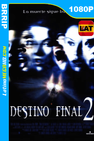 Destino final 2 (2003) Latino HD BRRIP 1080P ()