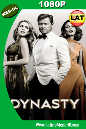 Dynasty (Serie de TV) (2017) Temporada 1 Latino WEB-DL 1080P ()
