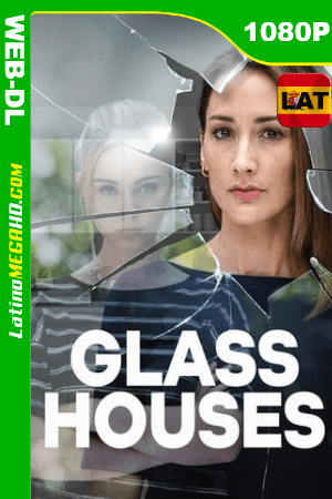 Glass Houses (2020) Latino HD WEB-DL 1080P ()