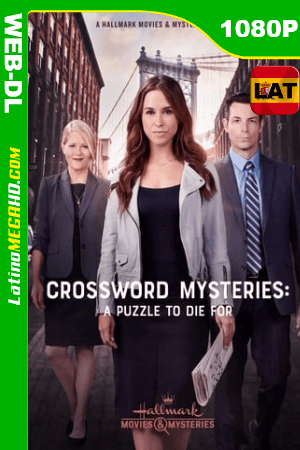 The Crossword Mysteries: A Puzzle to Die For (2019) Latino HD WEB-DL 1080P ()