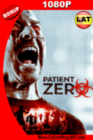 Patient Zero (2018) Latino HD BDRIP 1080P - 2018