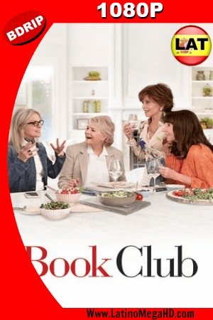 Book Club (2018) Latino HD BDRIP 1080P ()