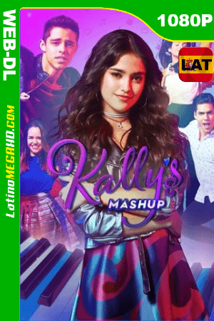 Kally's Mashup (Serie de TV) Temporada 1 (2017) Latino HD WEB-DL 1080p - 2017