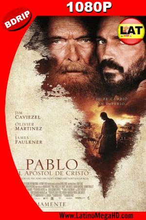 Pablo: El Apóstol De Cristo (2018) BDRIP 1080p Dual Latino-Ingles HD