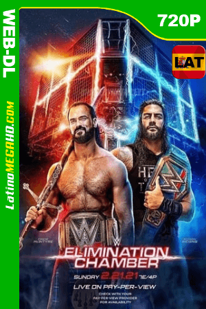 WWE Elimination Chamber (2021) Latino HD WEB-DL 720P ()