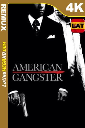 Gánster americano (2007) Theatrical Cut Latino HDR Ultra HD BDRemux 2160P - 2007
