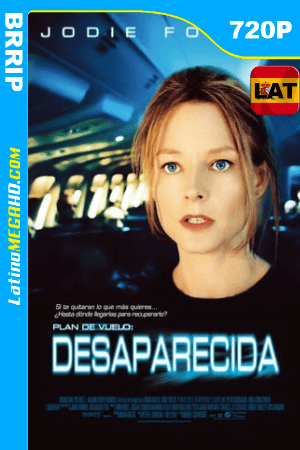 Plan de vuelo: Desaparecida (2005) Latino HD BRRip 720p ()