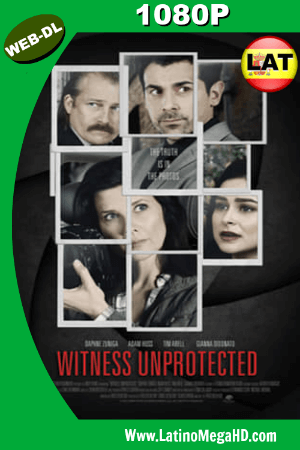 Witness Unprotected (2018) Latino HD WEB-DL 1080P ()