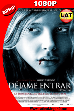 Déjame Entrar (2010) Latino HD BDRIP 1080P ()