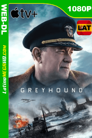 Greyhound: En la Mira del Enemigo (2020) Latino HD WEB-DL 1080P - 2020