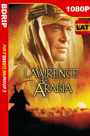 Lawrence de Arabia (1962) Latino HD BDRip 1080P ()