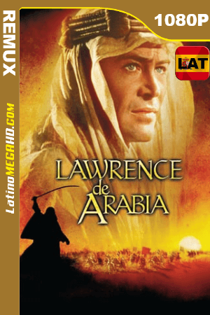 Lawrence de Arabia (1962) Latino HD BDREMUX 1080P ()