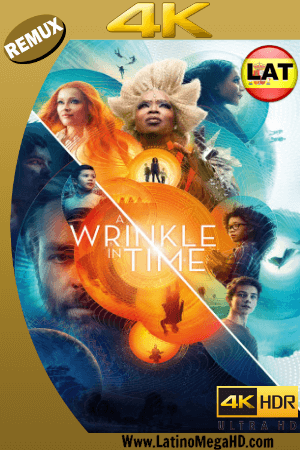 A Wrinkle in Time (2018) 4k BDREMUX 2160P Dual Latino-Ingles HD