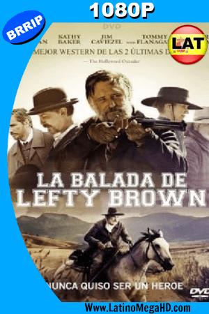 La balada de Lefty Brown (2017) Latino HD 1080P ()