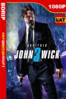 John Wick 3: Parabellum (2019) Latino HD BDRIP 1080P - 2019