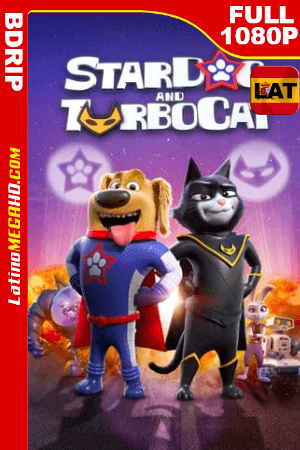 StarDog and TurboCat (2019) Latino HD BDRip 1080P ()