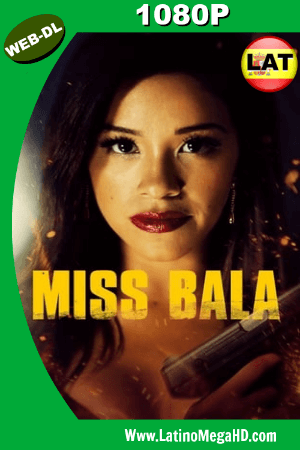 Miss Bala: Sin Piedad (2019) Latino HD WEB-DL 1080P ()