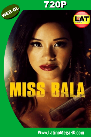 Miss Bala: Sin Piedad (2019) Latino HD WEB-DL 720P ()