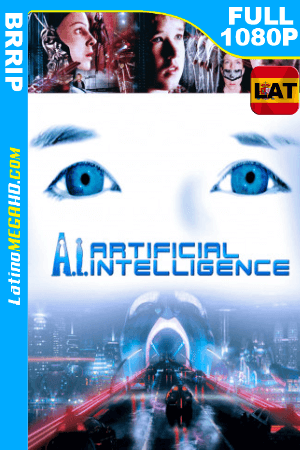 A.I. Inteligencia Artificial (2001) Latino HD FULL 1080P ()