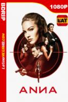 Anna: El peligro tiene nombre (2019) Latino HD BDRip 1080P - 2019