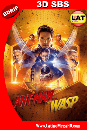Ant-Man and The Wasp. El Hombre Hormiga y La Avispa (2018) Latino FULL BDRIP 3D SBS 1080P ()