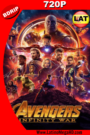 Avengers: Infinity War (2018) Latino HD BDRip 720p ()