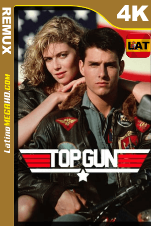 Top Gun (1986) Latino HD BDREMUX 2160p ()