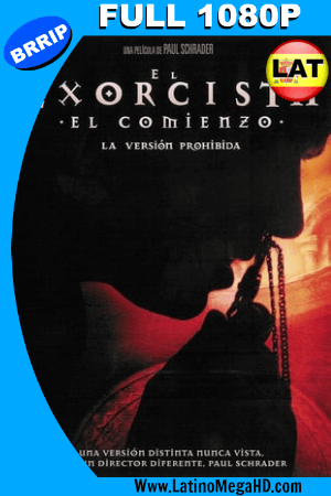 El exorcista: El comienzo La versión prohibida (2005) Latino HD 1080P ()