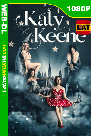 Katy Keene (2020) Temporada 1 [05/13] Latino HD WEB-DL 1080P ()