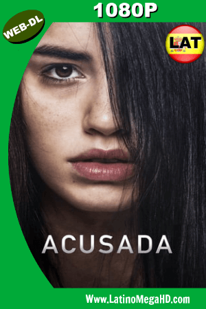Acusada (2018) Latino HD WEB-DL 1080P ()