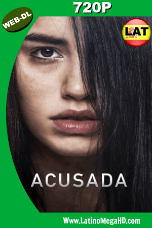 Acusada (2018) Latino HD WEB-DL 720P ()