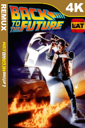 Volver al futuro (1985) Latino HDR UltraHD BDREMUX 2160P ()