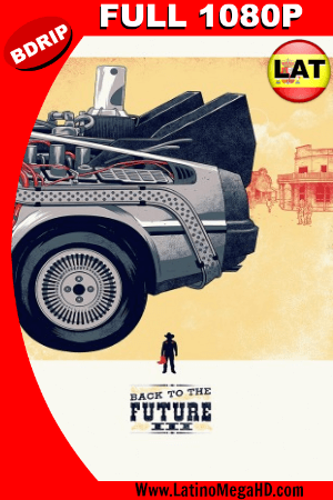 Volver al Futuro III (1990) Latino FULL HD BDRIP 1080P ()