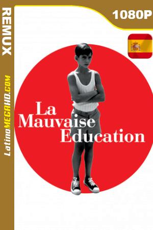 La mala educación (2004) Español HD BDREMUX 1080p ()