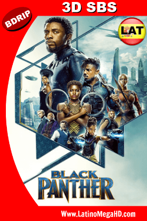 Black Panther (2018) 3D SBS 1080p Dual Latino-Ingles HD